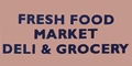 Fresh Food Super Deli Menu