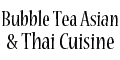 Bubble Tea Asian & Thai Cuisine menu and coupons