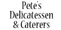 Pete's Delicatessen & Caterers Menu