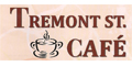 Tremont St. Cafe menu and coupons