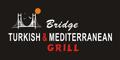 Bridge Turkish & Mediterranean Grill Menu
