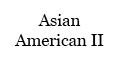 Asian American II Menu