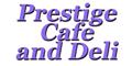 Prestige Cafe and Deli Menu