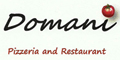 Domani Pizzeria & Restaurant menu and coupons