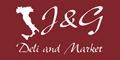 J & G Deli and Market Menu