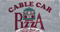Cable Car Pizza menu and coupons