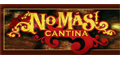 No Mas! Cantina menu and coupons