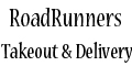 RoadRunners Takeout & Delivery menu and coupons