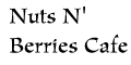 Nuts N' Berries Cafe Menu