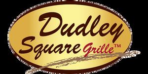 Dudley Square Grill Menu