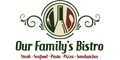 Our Family Bistro menu and coupons