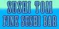 Sushi Tom Fine Sushi Bar Menu