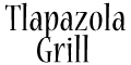 Tlapazola Grill menu and coupons