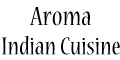 Aroma Indian Cuisine menu and coupons