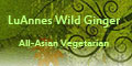 LuAnnes Wild Ginger All-Asian Vegetarian Menu