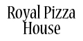 Royal Pizza House Menu