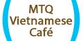 MTQ Vietnamese Café Menu
