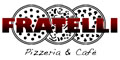 Fratelli Pizzeria and Cafe Menu