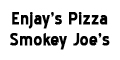 Enjay's Pizza at Smokey Joe's  Menu