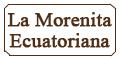 La Morenita Ecuatoriana Menu