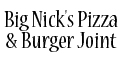 Big Nick's Pizza & Burger Joint menu and coupons
