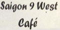 Saigon 9 West Cafe menu and coupons