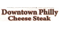Downtown Philly Cheese Steak Menu