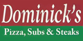 Dominick's Pizza, Pasta, Subs and Steaks Menu