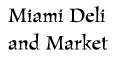 Miami Deli and Market menu and coupons