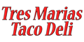 Tres Marias Taco Deli Menu
