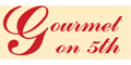 Gourmet on 5th menu and coupons