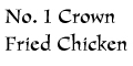 No. 1 Crown Fried Chicken & Pizza menu and coupons