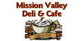 Mission Valley Deli & Cafe menu and coupons