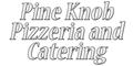 Pine Knob Pizzeria and Catering Menu