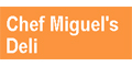 Chef Miguel's Deli  menu and coupons