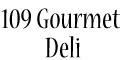 109 Spicy Gourmet Deli Menu