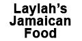 Laylah's Jamaican Food Menu