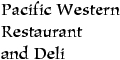 Pacific Western Restaurant and Deli menu and coupons