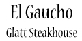 El Gaucho Glatt Steakhouse menu and coupons