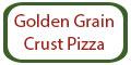 Golden Grain Crust Pizza Menu