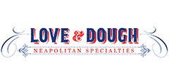 "Love and Dough-""Neapolitan Pizzeria"" Menu"