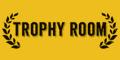 Trophy Room Menu