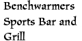 Benchwarmers Sports Bar and Grill menu and coupons