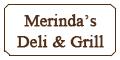 Merinda's Deli & Grill Menu
