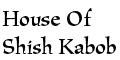 House Of Shish Kabob Menu