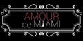 Amour de Miami Menu