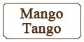 Mango Tango Menu