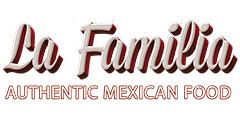La Familia Authentic Mexican Food Menu